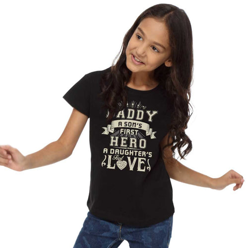 Daughter's First Love/ Son's First Hero Dad, Daughter & Son Tees For Daughter