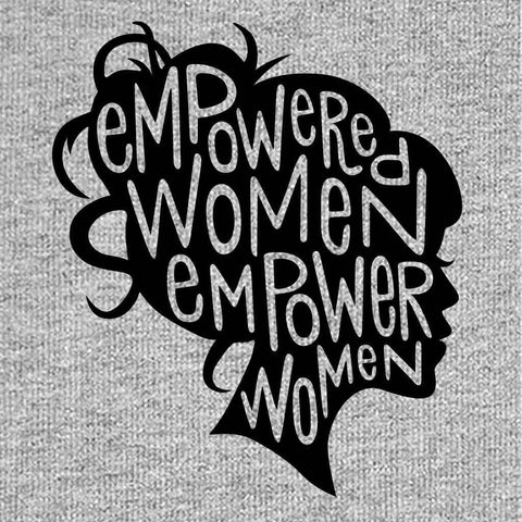 Empowered Women Empower Women Tees