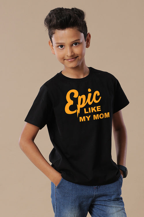 Epic Mom And Son Tees For Son