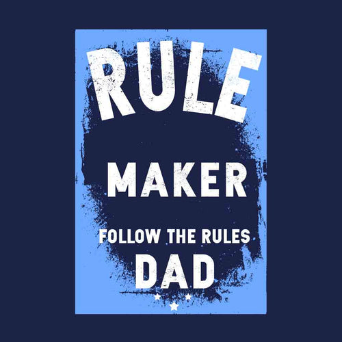 Rule Maker & Rule Breaker Dad & Daughter Tees
