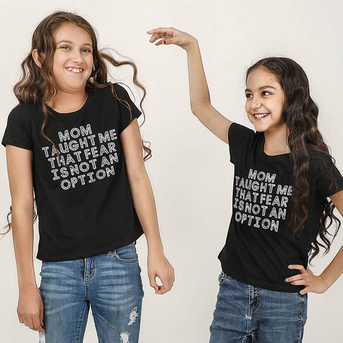 Fear Is Not An Option Sis & Sis Tees