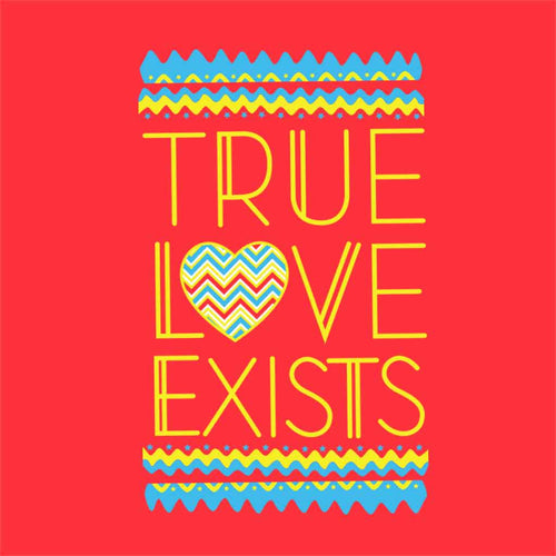 Love exists True
