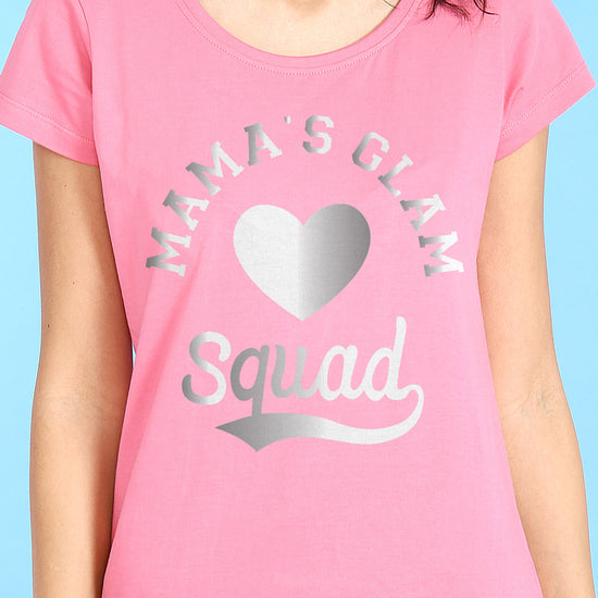 Glam Squad, Mom And Daughters Tees