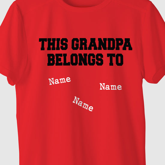 This Grandpa Belongs To, Customisable Tee For Dad