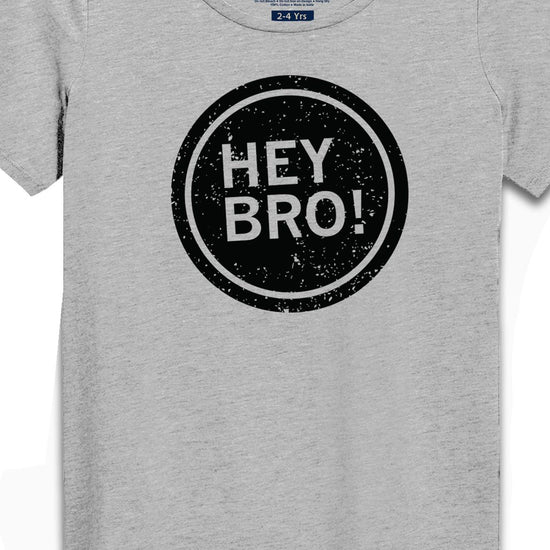 Hey Sis-Hey Bro,Matching Bodysuit And Tee For Brother And Sister