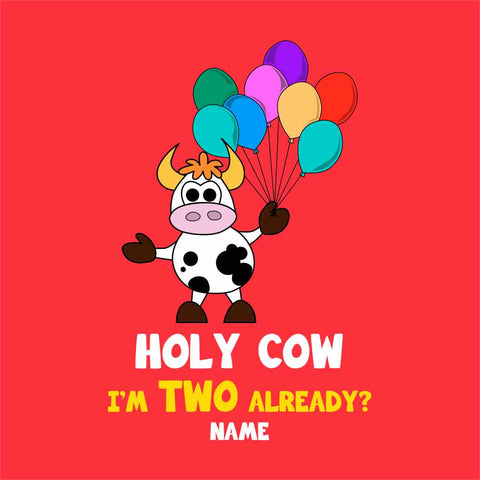 Holy Cow I'm two Birthday Tee