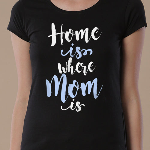 Home Is Where Mom Is Mom & Son Tees