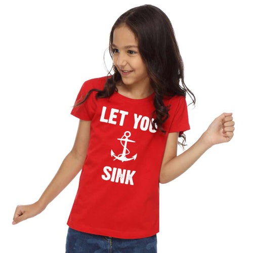 Never Let You Sink Dad and Daughter Tee For Daughter