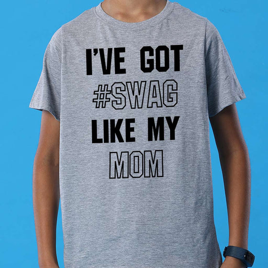 I've Got Swag Mom Son Tees