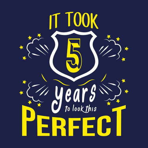 It Took 5 Years To Look This Perfect Birthday Tee