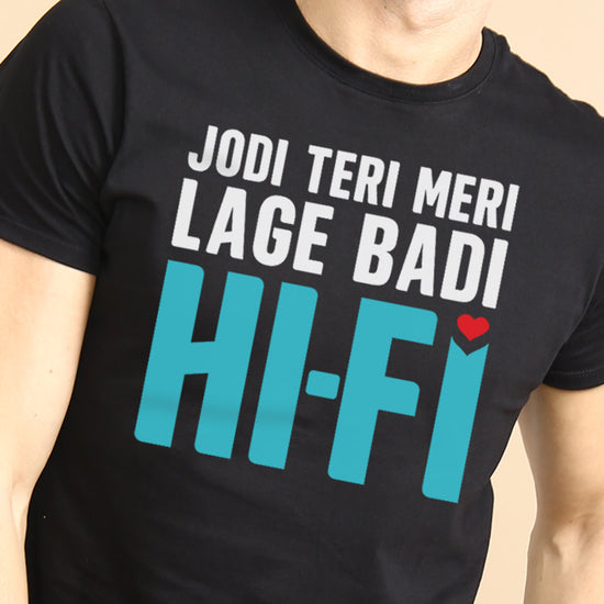Jodi Teri Meri Lage Badi Hi-Fi Matching Tees For Couples