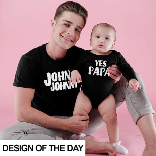 Johnny Johnny Yes papa Bodysuit and Tees