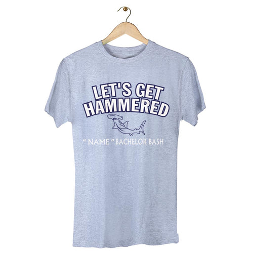 Lets Get Hammered Tees for groomsmen
