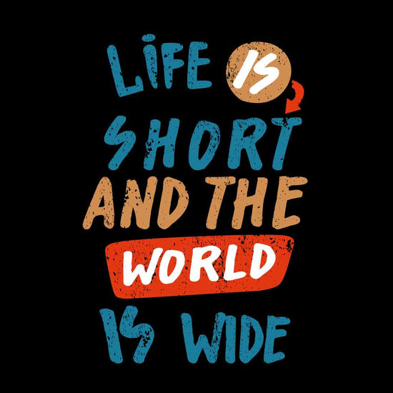 Life Is Short, Matching Travel Tees