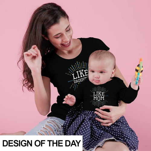 Like Mom/Like Daughter Bodysuit and Tees