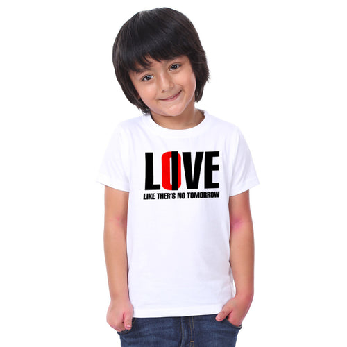 Love Like There Is No Tommorow Family Tees for son