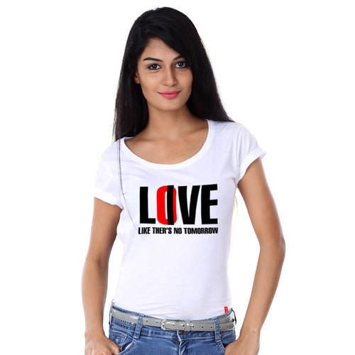 Love Like There Is No Tommorow Family Tees for mother