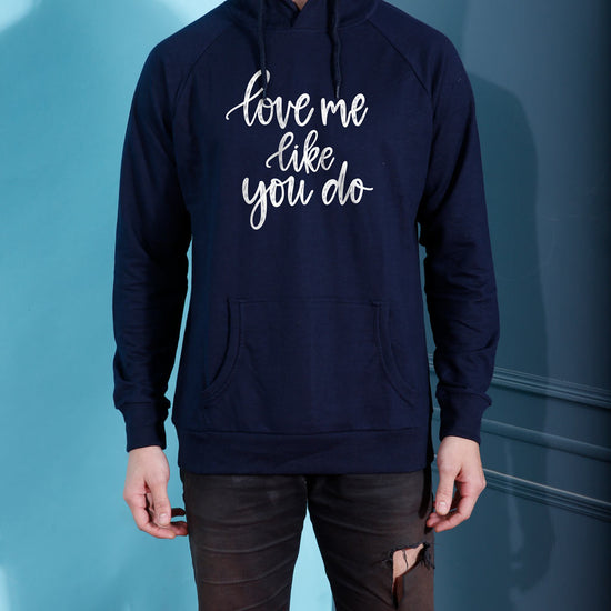 Love Me Like You Do Hoodie For Men