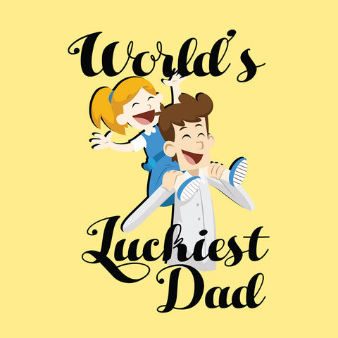 World's Luckiest Dad/World's Luckiest Daughter Tees