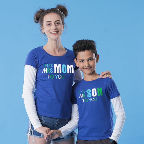 Mom To You Mom & Son Tees