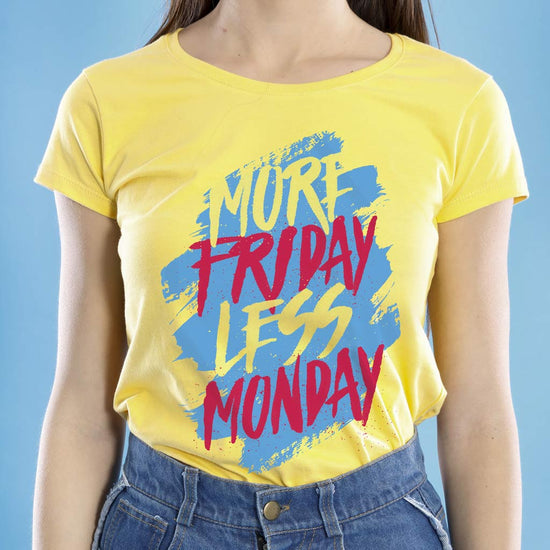 More Friday Less Monday, Mom And Daughters Tees