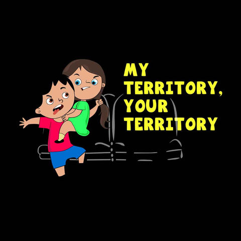 My territory your territory Tees
