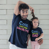 Cool Like My Daughter Tees