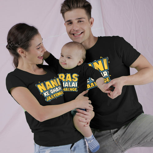 Nani Ke Ghar Jaayenge Matching Tees For Family