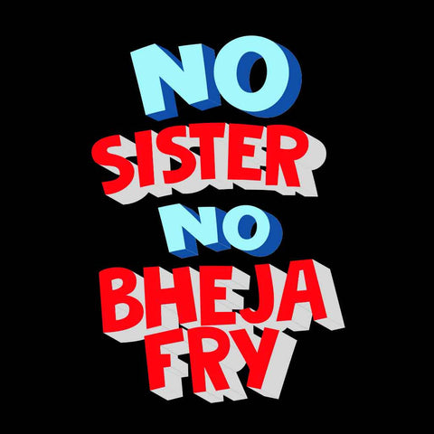 No Bhejafry Tees