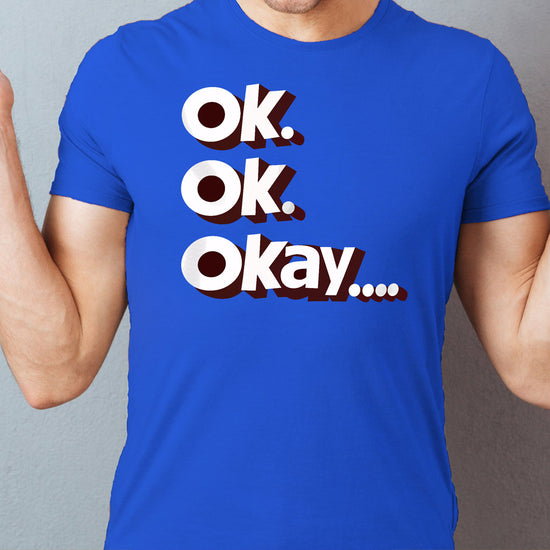 Ok, Okay! Matching Tees For Friends