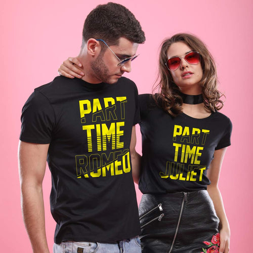 Part Time Romeo/Juliet, Matching Tees For Couples