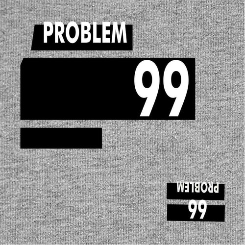 Problem 99 Dad And Son Tshirt