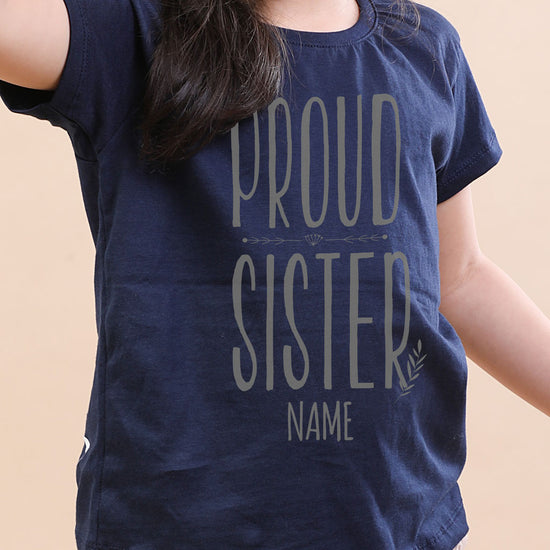 Proud Sister, Personalised Tee For Sister