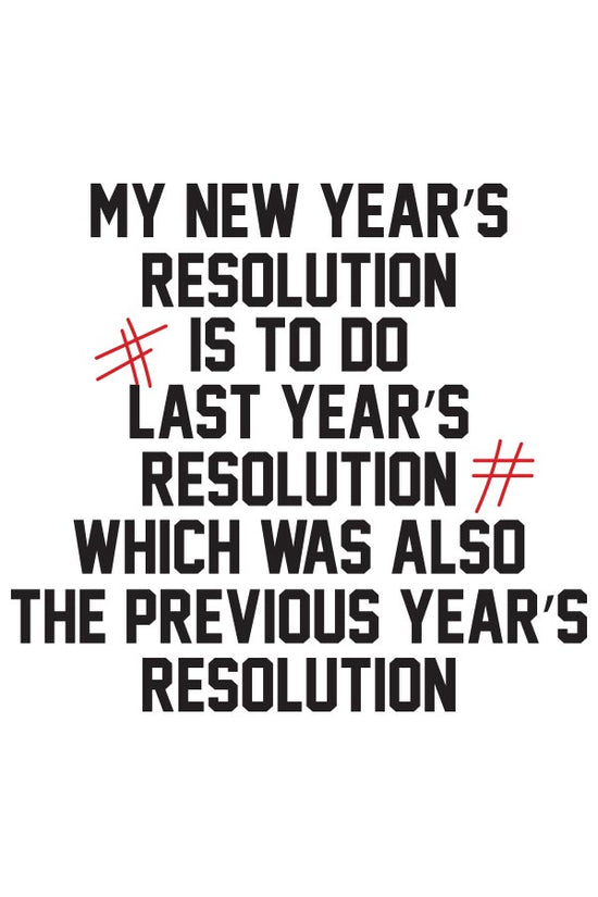 Repeat Resolutions, New Year Tee For Women