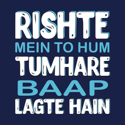 Rishte mein to hum dad & son tee
