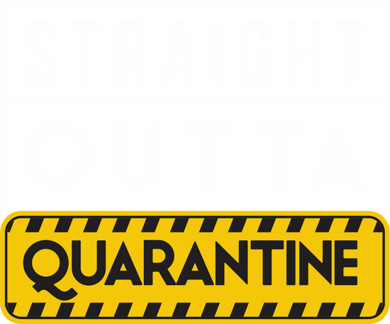 Straight Outta Quarantine 2020 Matching Dad And Son Tees