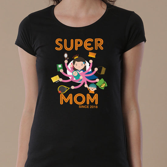 Super Mom Since, Personalized Tee For Mom