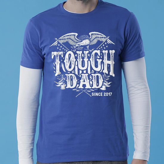 Tough Dad, Personalized Tee For Dad