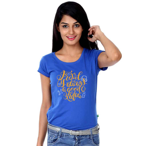 Travel Is Always Good Idea, Matching Travel Tees For Women