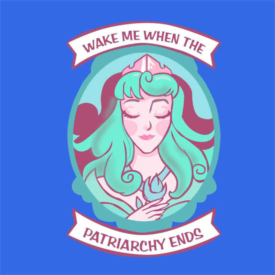 Wake Me When The Patriarchy Ends Tees