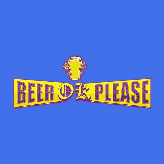 Cake Ok please/Beer Ok Please Tees