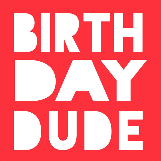 Birthday Dude Tees