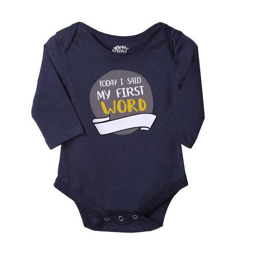 Today I Said My First Word, Bodysuit For Baby