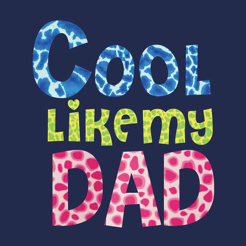 Cool Like My Daughter Matching Dad & Daughter Tshirt