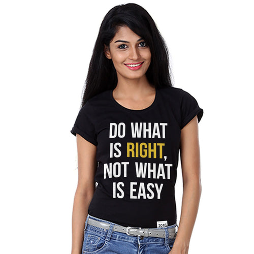 Do What is Right, Not What is Easy Tees for mother
