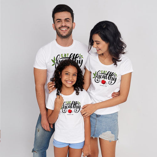 Eat Healthy , Matching Family Tees