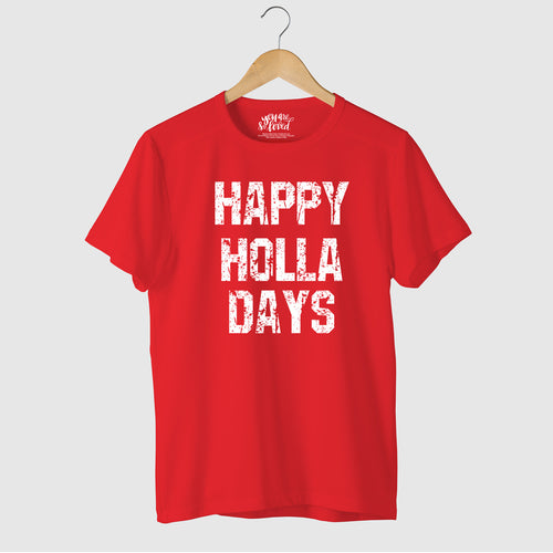 Happy Holla Days, Matching Travel Tees