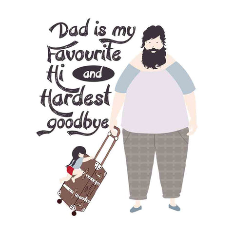 Dad/Daughter Favourite Hi and Hardest Goodbye Tees
