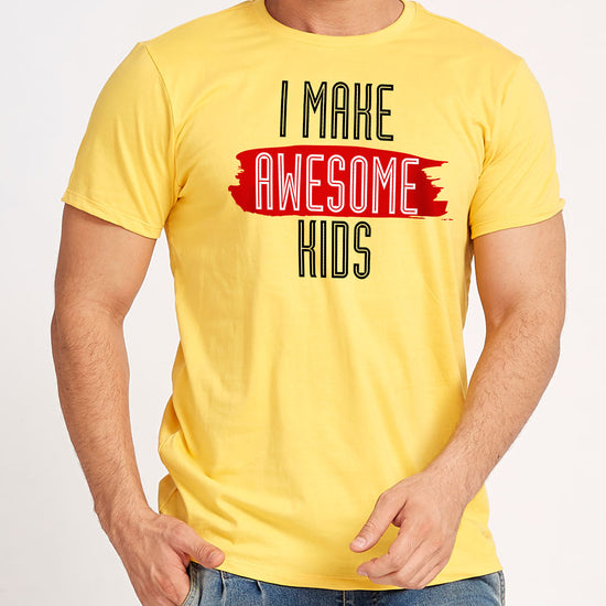 I Make Awesome Kids, Matching Dad and Son Tees