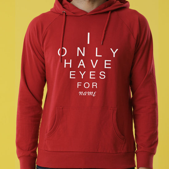Only Eyes For You Personalised Hoodies For Couples